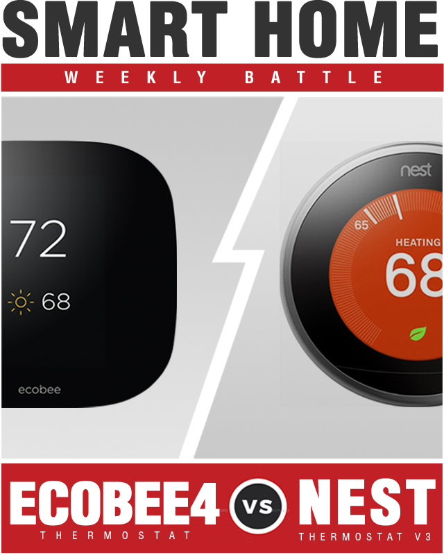 Ecobee4 Thermostat vs Nest Learning Thermostat 3rd Generation