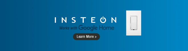 Insteon Products That Works With Google Home