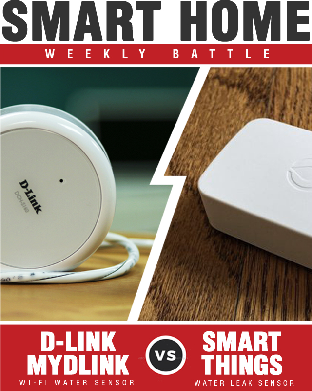 Samsung SmartThings Water Leak Sensor vs D-Link mydlink Wi Fi Water Sensor