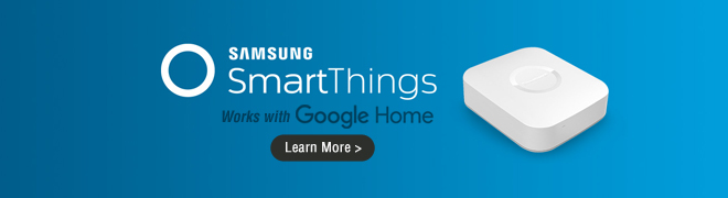 Samsung SmartThings Products That Works With Google Home