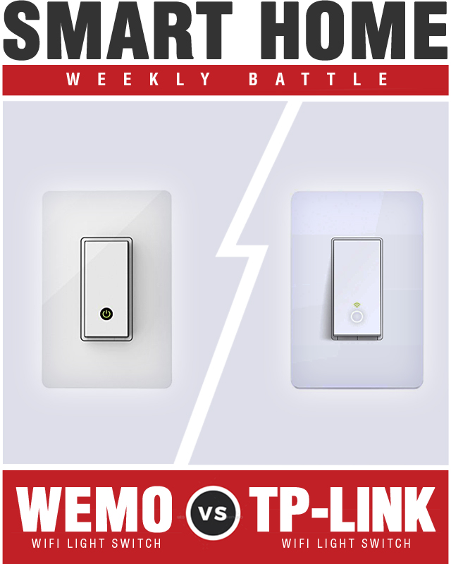 Wemo WiFi Light Switch vs TP-Link Smart Wi Fi Light Switch